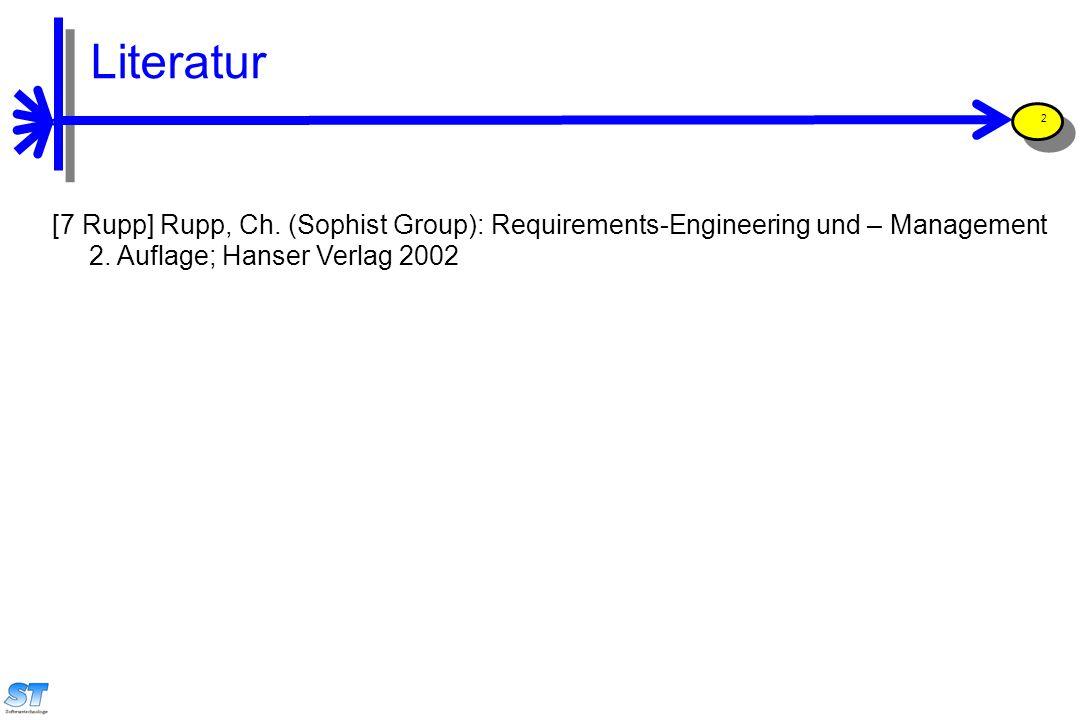 Prof. Uwe Aßmann, Softwaremanagement 2 Literatur [7 Rupp] Rupp, Ch.