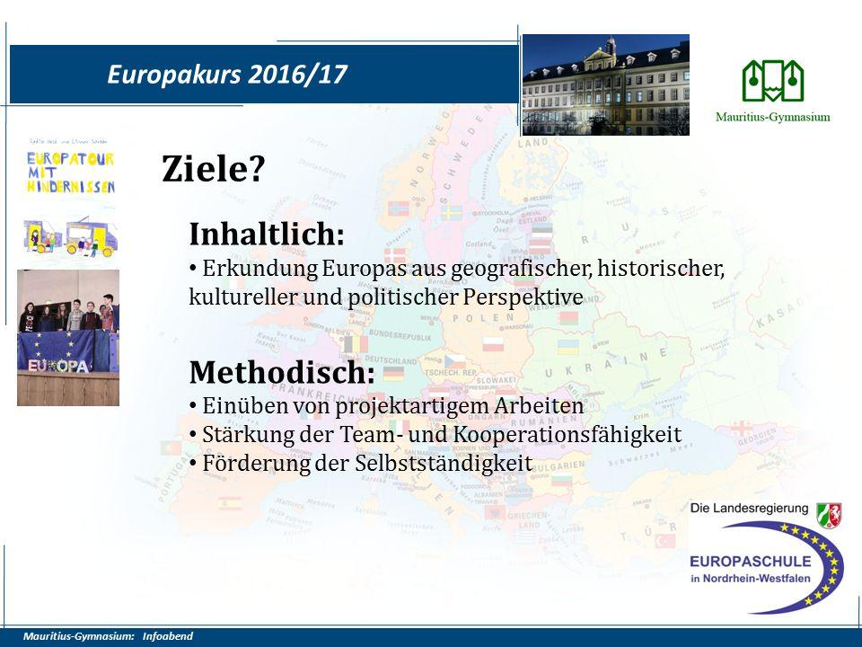 Mauritius-Gymnasium: Infoabend Europakurs 2016/17 Ziele.