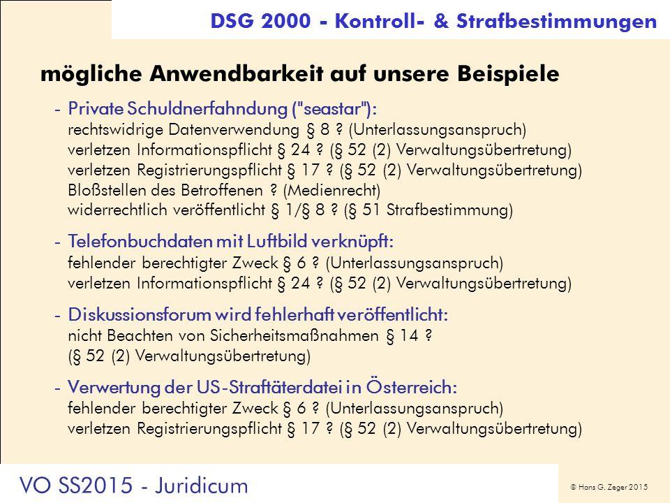 © Hans G. Zeger 2015 mögliche Anwendbarkeit auf unsere Beispiele -Private Schuldnerfahndung (
