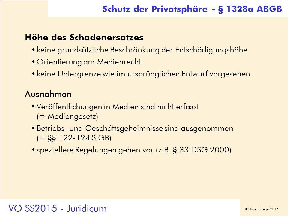 © Hans G. Zeger 2015 Höhe des Schadenersatzes keine grundsätzliche Beschränkung der Entschädigungshöhe Orientierung am Medienrecht keine Untergrenze w