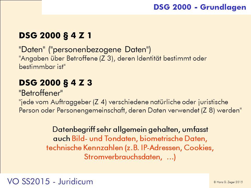 © Hans G. Zeger 2015 DSG 2000 § 4 Z 1