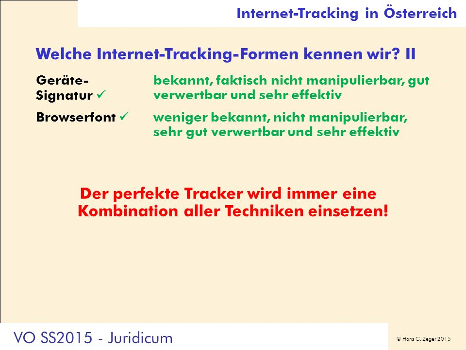 © Hans G.Zeger 2015 Welche Internet-Tracking-Formen kennen wir.