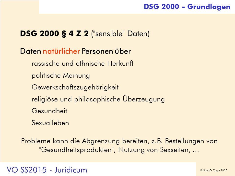 © Hans G. Zeger 2015 DSG 2000 § 4 Z 2 (