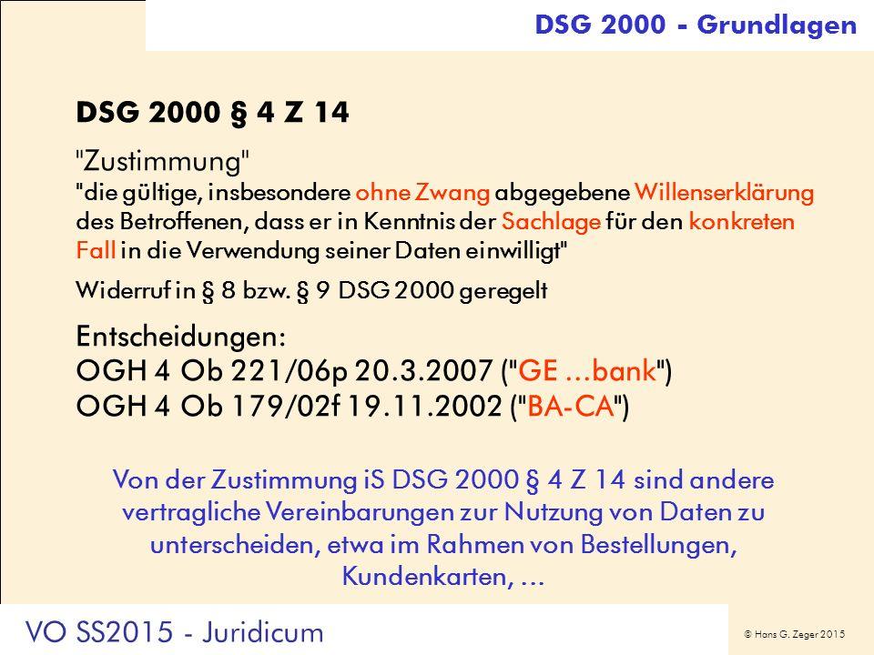© Hans G. Zeger 2015 DSG 2000 § 4 Z 14
