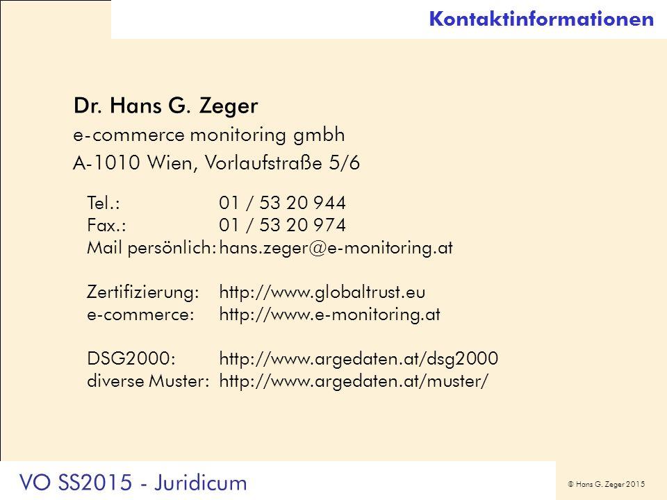 © Hans G. Zeger 2015 Dr. Hans G. Zeger e-commerce monitoring gmbh A-1010 Wien, Vorlaufstraße 5/6 Tel.:01 / 53 20 944 Fax.:01 / 53 20 974 Mail persönli