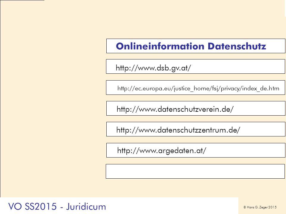 © Hans G. Zeger 2015 http://www.dsb.gv.at/ http://ec.europa.eu/justice_home/fsj/privacy/index_de.htm http://www.datenschutzzentrum.de/ http://www.arge