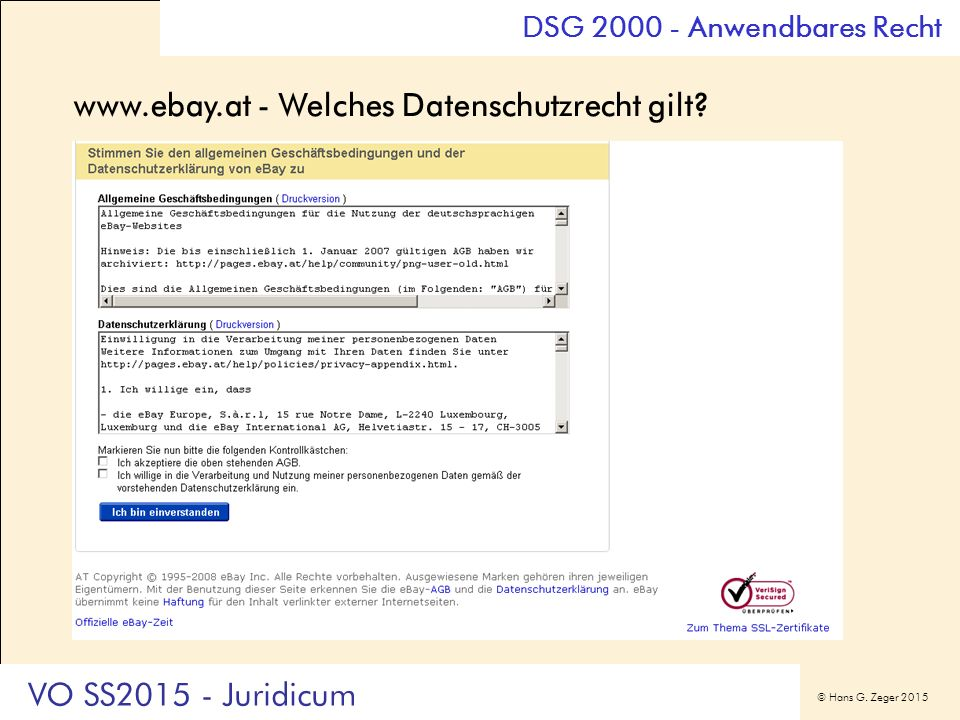 © Hans G. Zeger 2015 www.ebay.at - Welches Datenschutzrecht gilt? DSG 2000 - Anwendbares Recht VO SS2015 - Juridicum