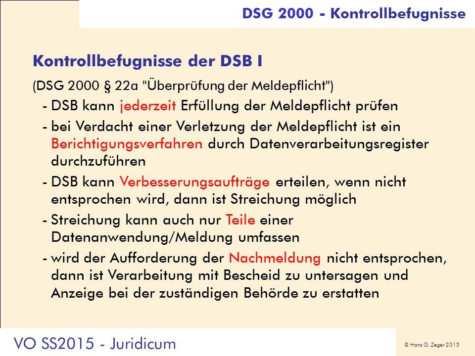 © Hans G. Zeger 2015 Kontrollbefugnisse der DSB I (DSG 2000 § 22a