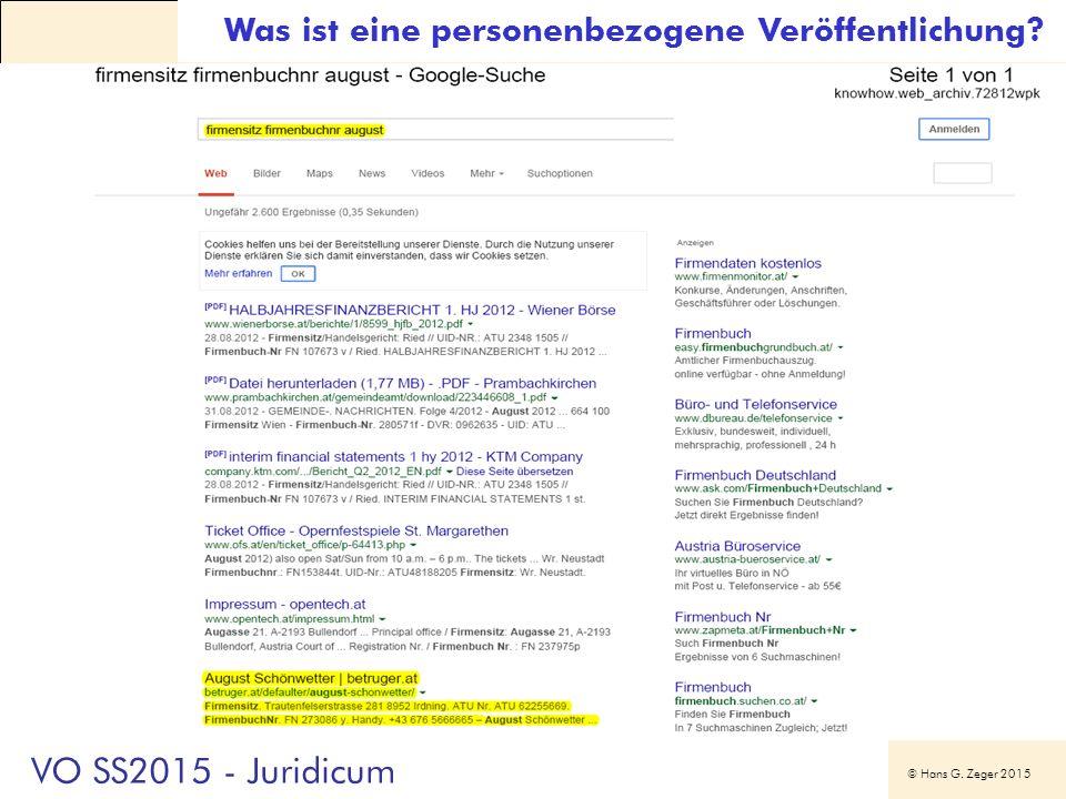 © Hans G. Zeger 2015 Was ist eine personenbezogene Veröffentlichung? VO SS2015 - Juridicum