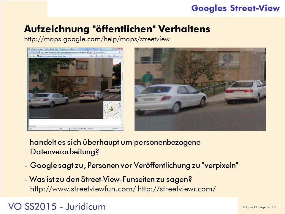 © Hans G. Zeger 2015 Googles Street-View Aufzeichnung