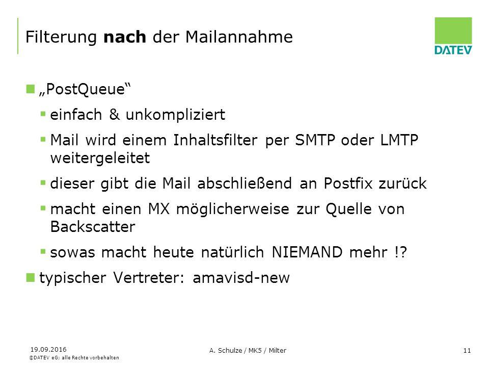 """©DATEV eG; alle Rechte vorbehalten 19.09.2016 A. Schulze / MK5 / Milter11 Filterung nach der Mailannahme """"PostQueue""""  einfach & unkompliziert  Mail"""