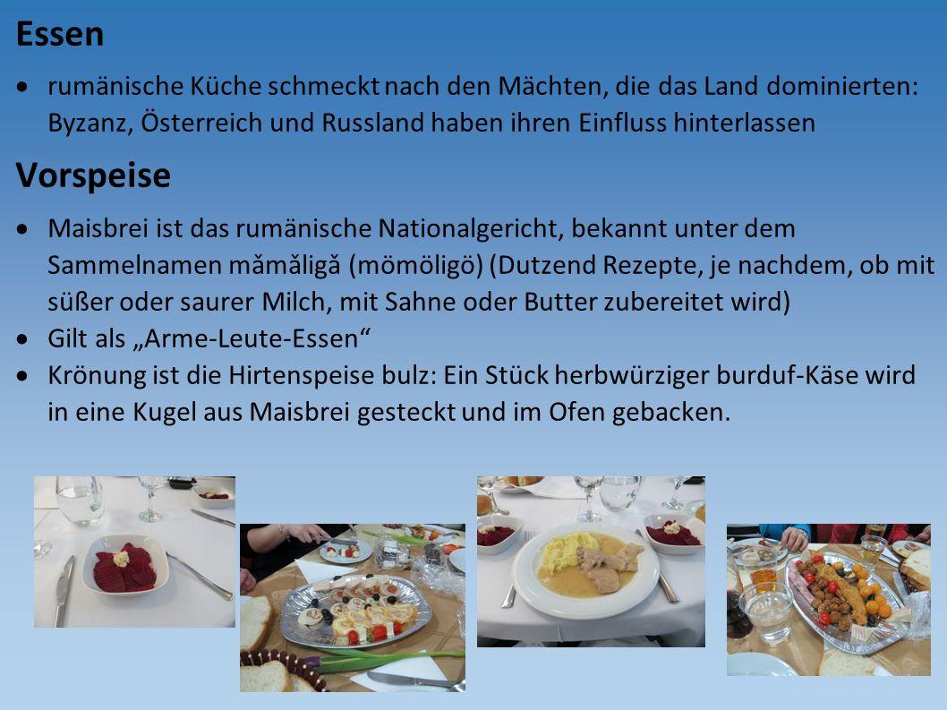 Essen  rumänische Küche schmeckt nach den Mächten, die das Land dominierten: Byzanz, Österreich und Russland haben ihren Einfluss hinterlassen Vorspe