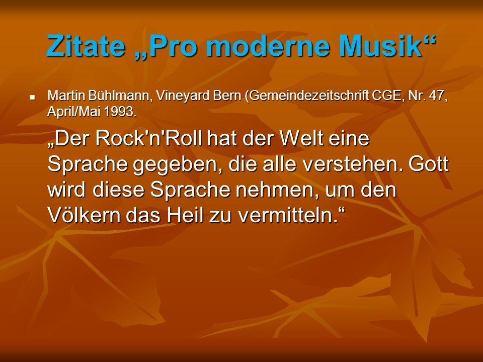 """Zitate """"Pro moderne Musik Martin Bühlmann, Vineyard Bern (Gemeindezeitschrift CGE, Nr."""