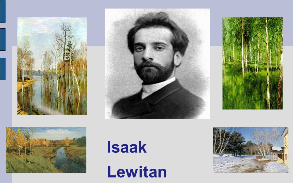 Isaak Lewitan (1860-1900)