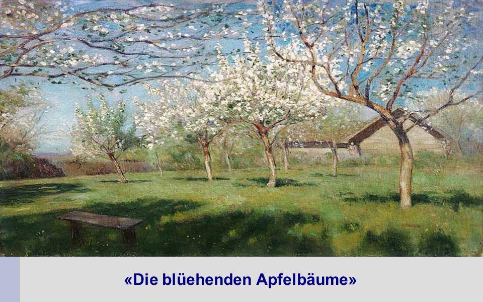 «Die blüehenden Apfelbäume»