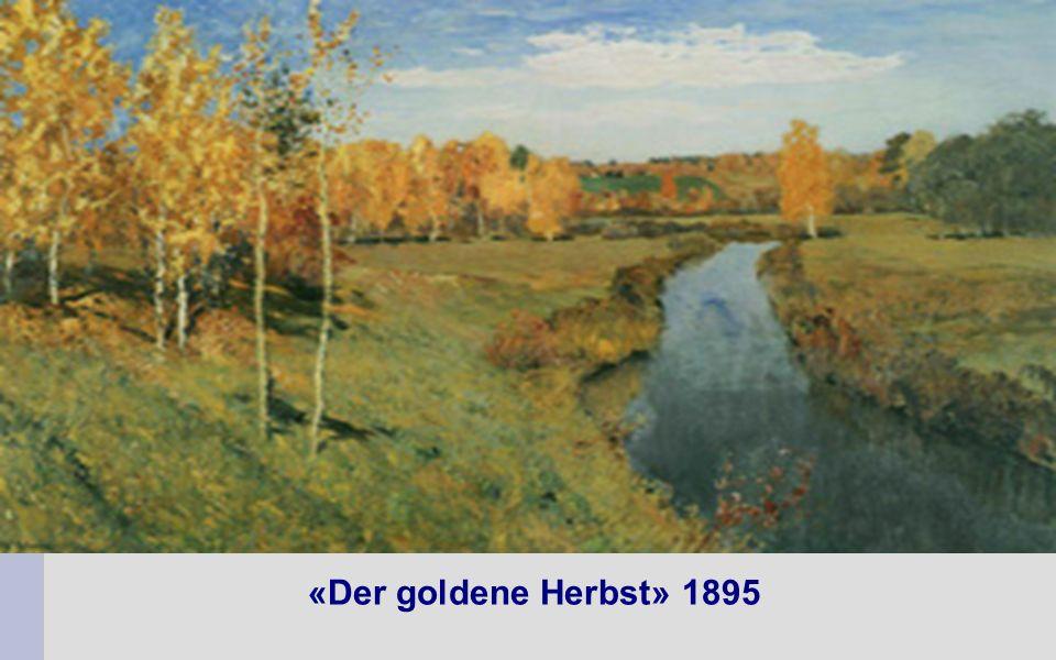 «Der goldene Herbst» 1895