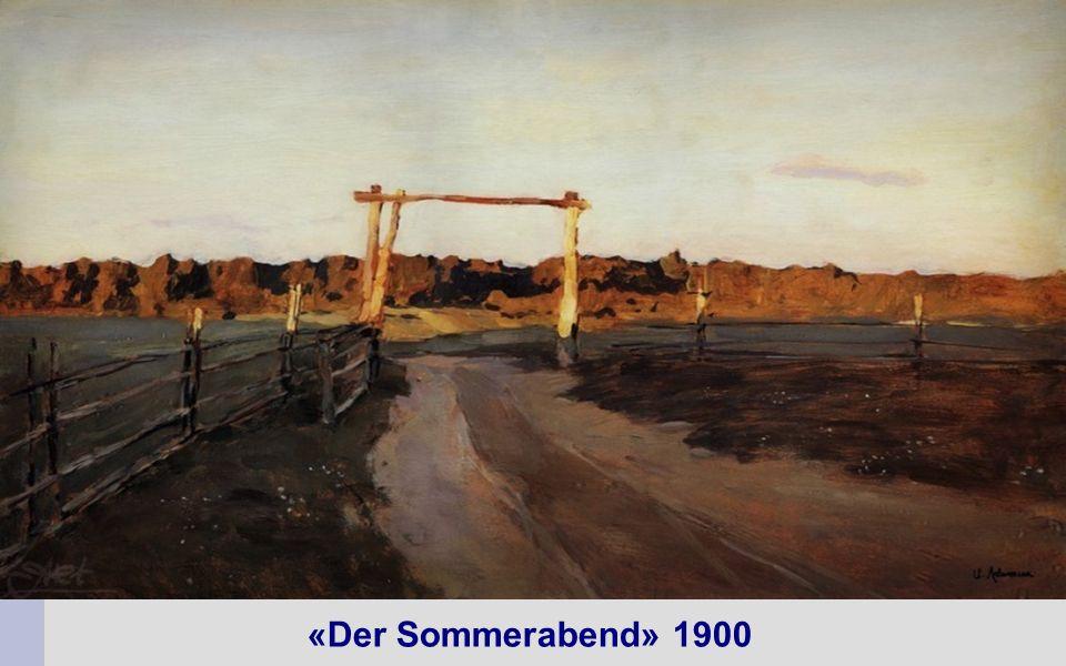 «Der Sommerabend» 1900