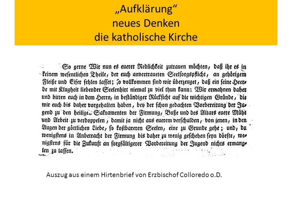 """""""Aufklärung neues Denken die katholische Kirche Auszug aus einem Hirtenbrief von Erzbischof Colloredo o.D."""
