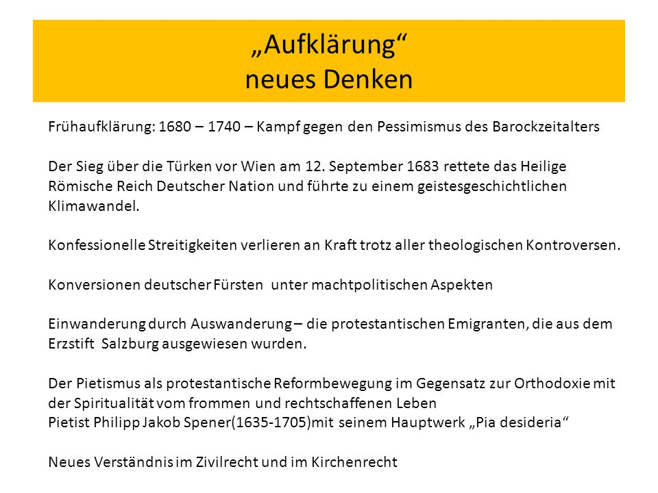 """""""Aufklärung neues Denken Frühaufklärung: 1680 – 1740 – Kampf gegen den Pessimismus des Barockzeitalters Der Sieg über die Türken vor Wien am 12."""