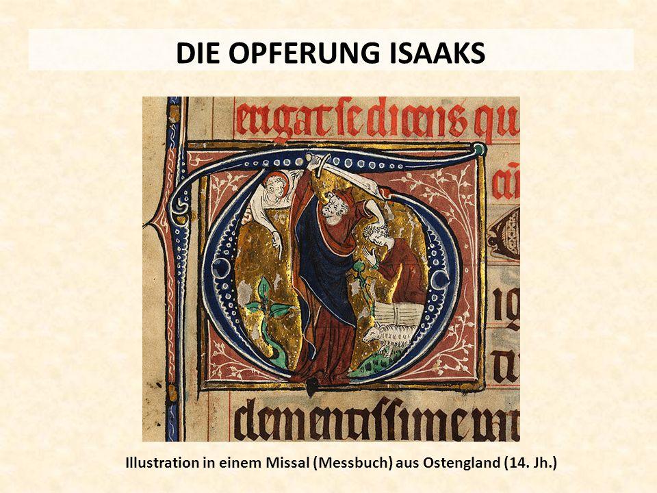DIE OPFERUNG ISAAKS Illustration in einem Missal (Messbuch) aus Ostengland (14. Jh.)