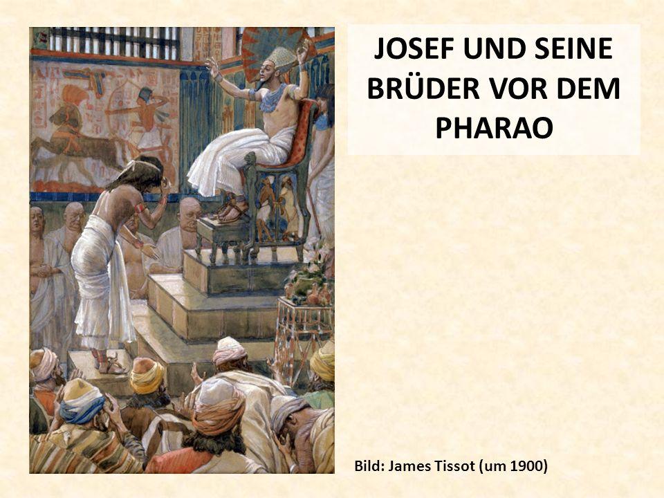 JOSEF UND SEINE BRÜDER VOR DEM PHARAO Bild: James Tissot (um 1900)