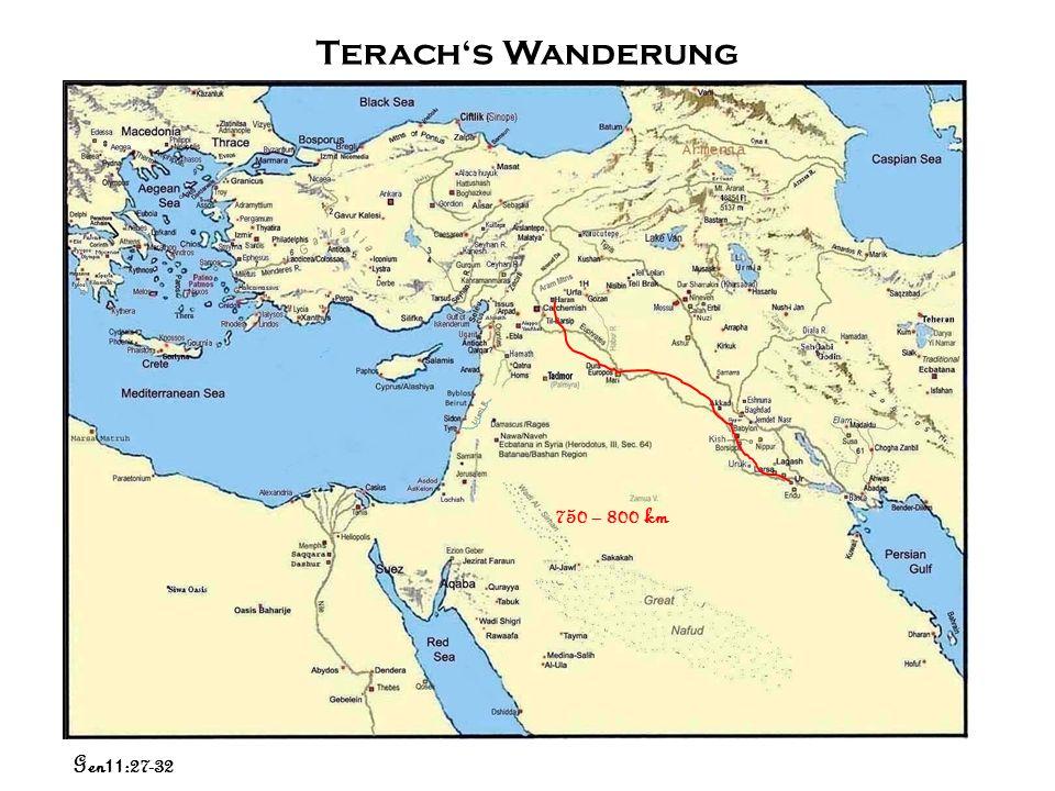 Terach's Wanderung 750 – 800 km Gen11:27-32