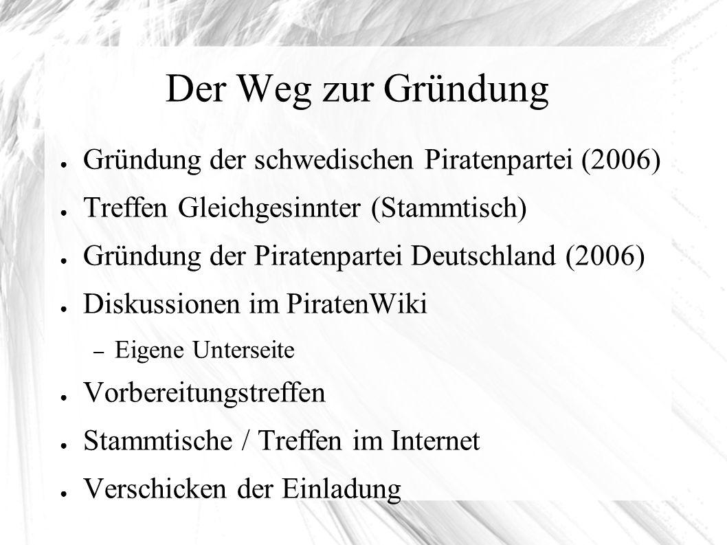 Gründung der Piratenpartei-BW Sonntag, dem 25.11.2007 12.00 Uhr – 17.00 Uhr Deutscher Gewerkschaftsbund, DGB-Haus Ettlinger Straße 3a 76137 Karlsruhe