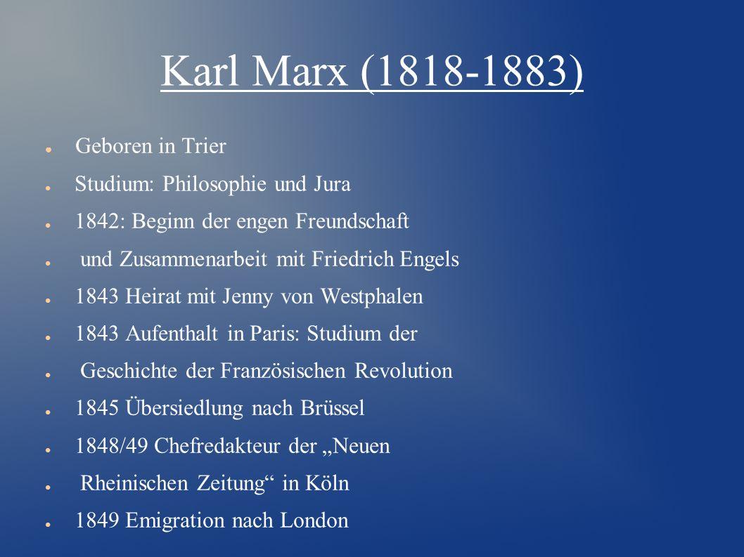 Friedrich Engels (1820-1895) ● Geboren in Preußen ● Bis 1838 besuchte das Gymnasium ● ein Jahr vor dem Abitur auf Wunsch des Vaters verlässt, um in dessen Firma arbeiten zu können.