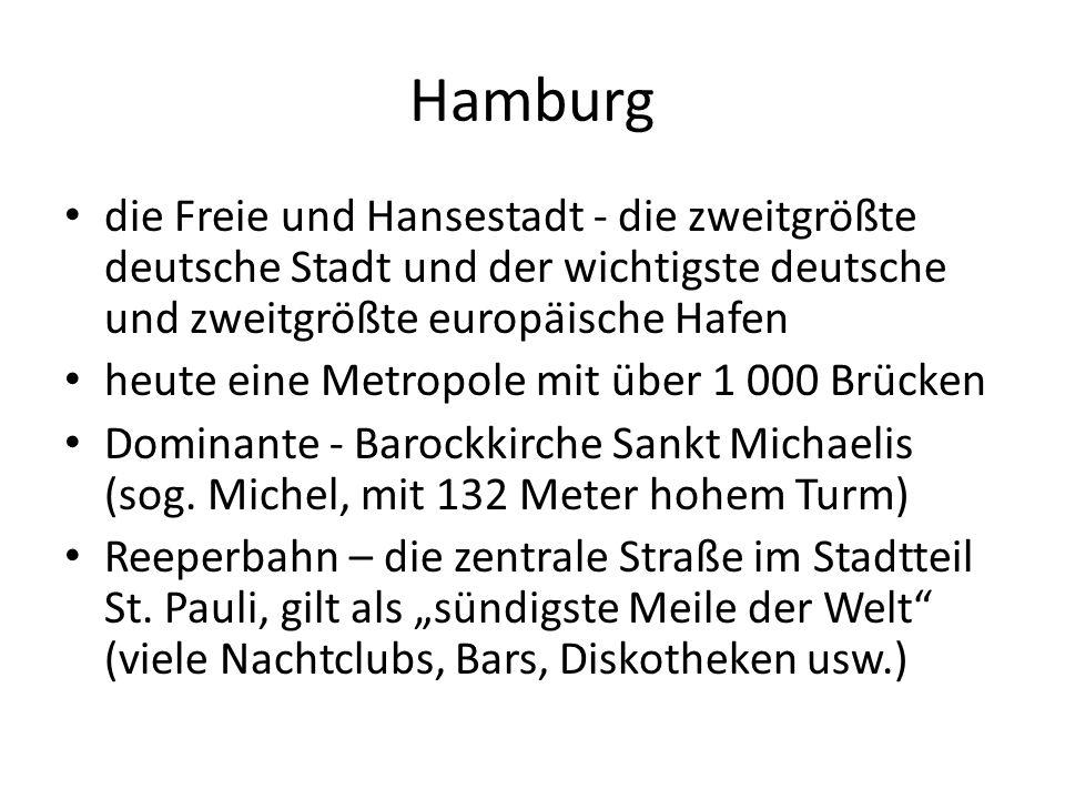 Hamburg die Freie und Hansestadt - die zweitgrößte deutsche Stadt und der wichtigste deutsche und zweitgrößte europäische Hafen heute eine Metropole m