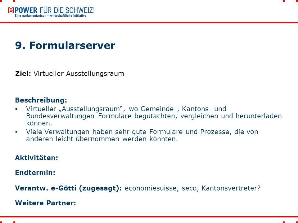 10.Prozesse zwischen Gemeinde-Kanton-Bund optimieren (polit.