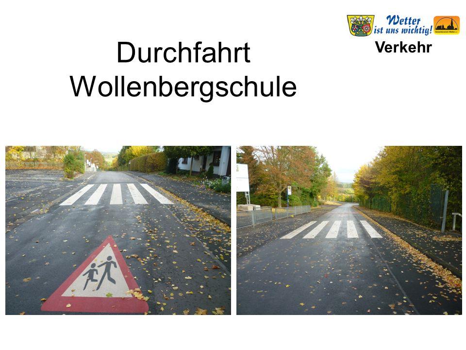 Verkehr Durchfahrt Wollenbergschule