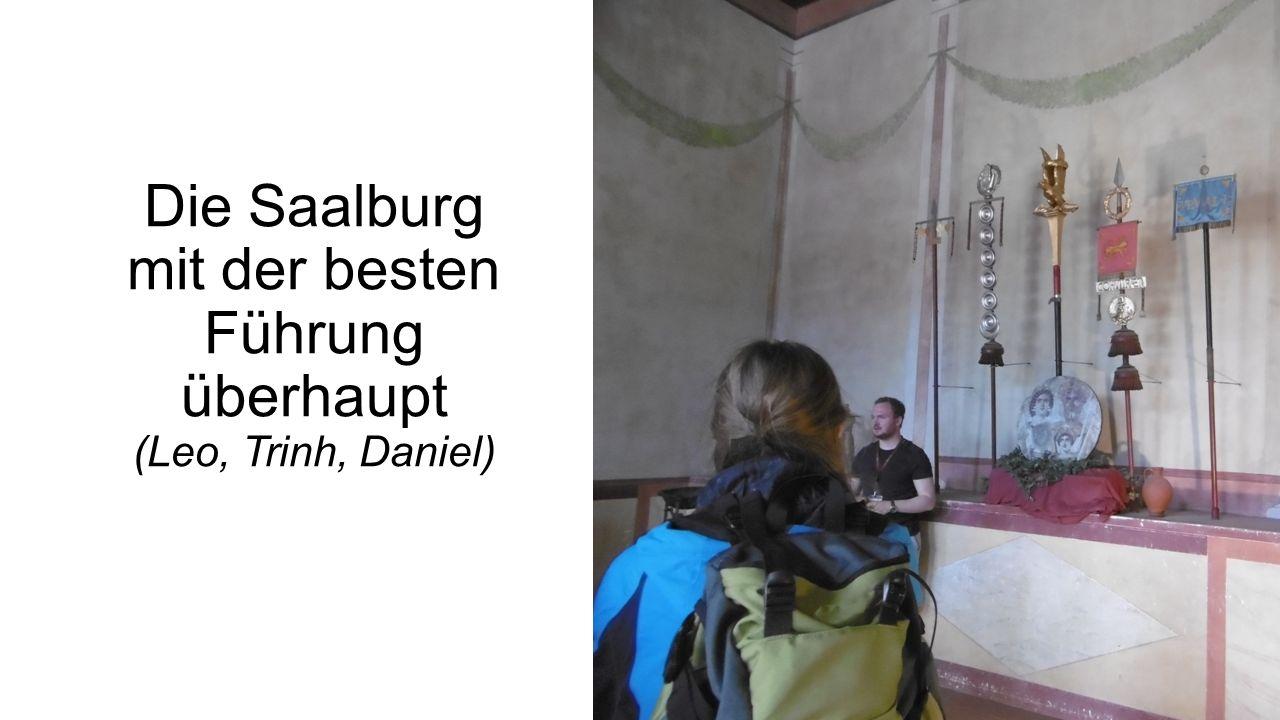 Die Saalburg mit der besten Führung überhaupt (Leo, Trinh, Daniel)