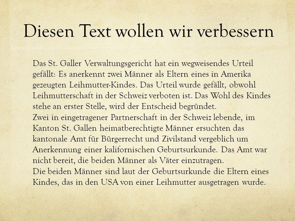 Diesen Text wollen wir verbessern Das St.