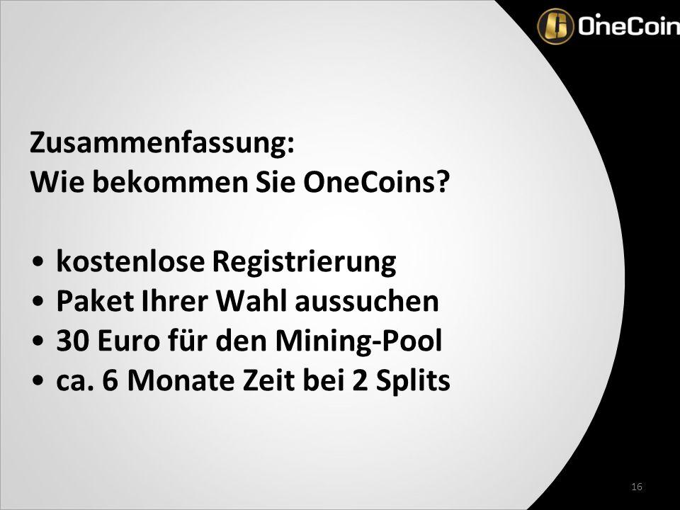 16 Zusammenfassung: Wie bekommen Sie OneCoins.