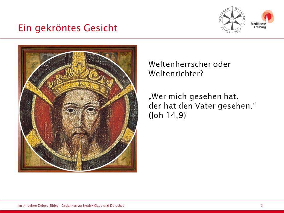 """3 Der hörende Klaus Im Ansehen Deines Bildes - Gedanken zu Bruder Klaus und Dorothee """"Der Glaube kommt vom Hören (Röm 10,17) Gott lädt Menschen ein."""