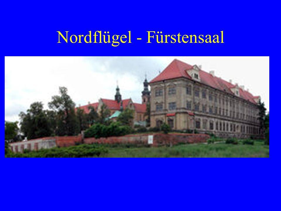 Nordflügel - Fürstensaal