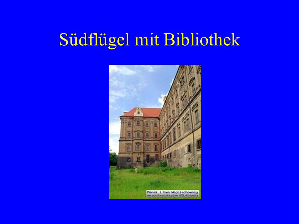 Südflügel mit Bibliothek