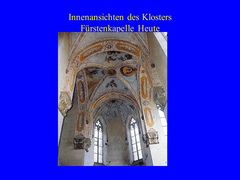 Innenansichten des Klosters Fürstenkapelle Heute