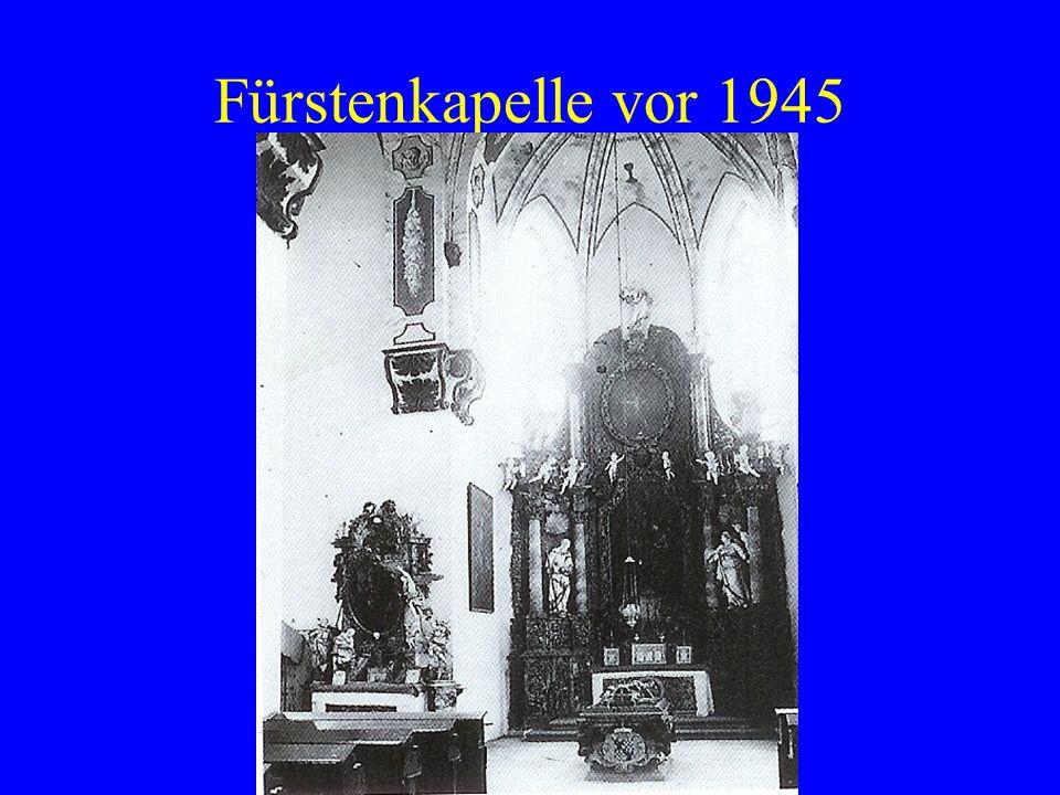 Fürstenkapelle vor 1945