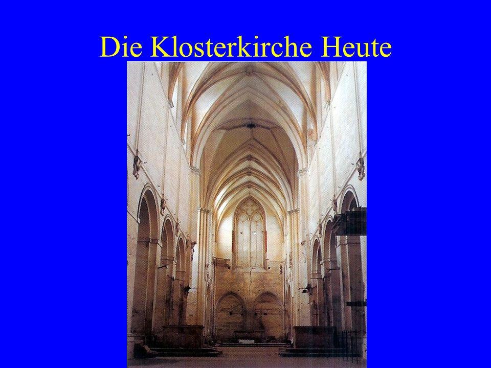 Die Klosterkirche Heute