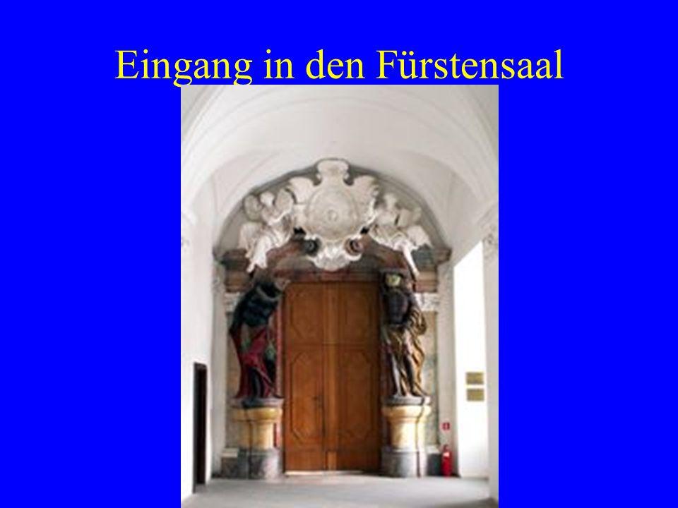 Eingang in den Fürstensaal