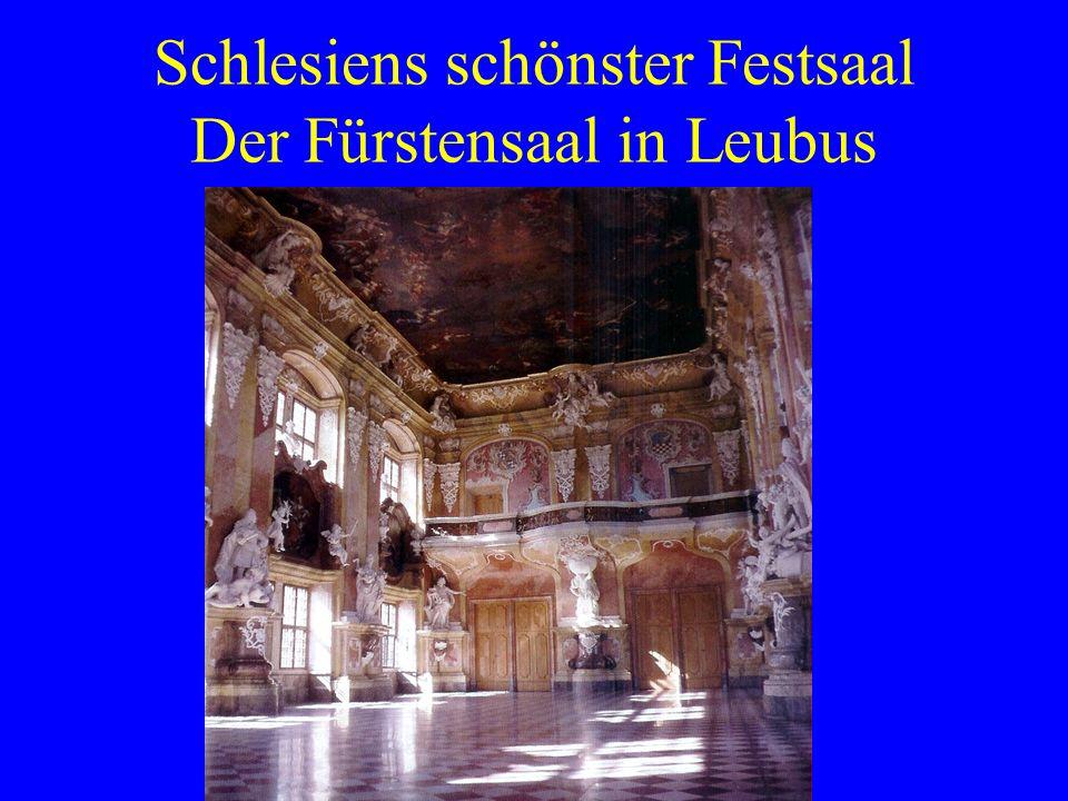 Schlesiens schönster Festsaal Der Fürstensaal in Leubus