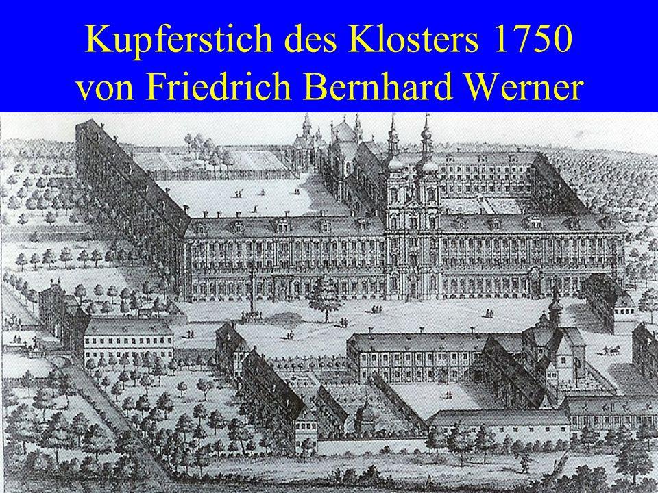 Kupferstich des Klosters 1750 von Friedrich Bernhard Werner