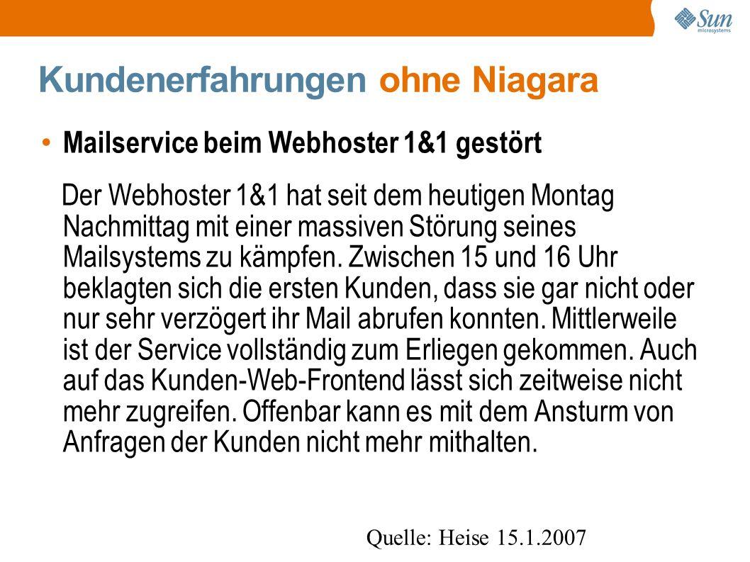 Kundenerfahrungen ohne Niagara Mailservice beim Webhoster 1&1 gestört Der Webhoster 1&1 hat seit dem heutigen Montag Nachmittag mit einer massiven Störung seines Mailsystems zu kämpfen.