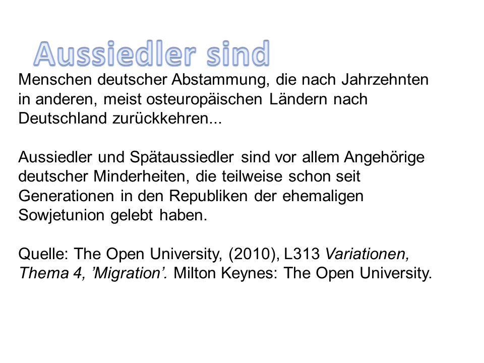 Menschen deutscher Abstammung, die nach Jahrzehnten in anderen, meist osteuropäischen Ländern nach Deutschland zurückkehren...