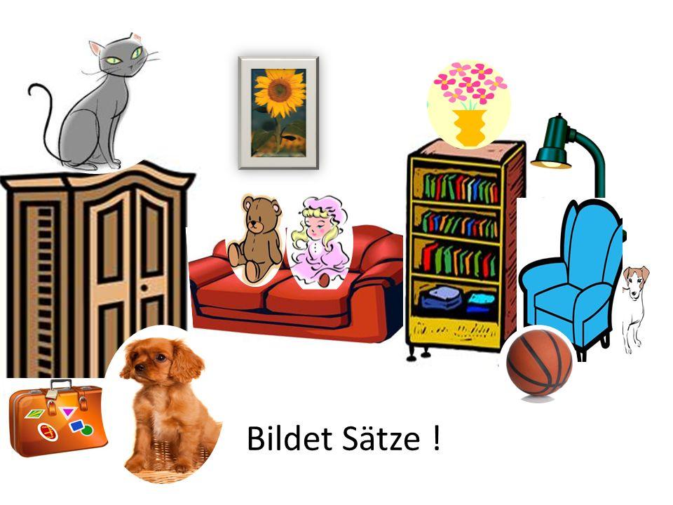 neben dem Teddy vor dem Bett auf dem Stuhl neben dem Sofa Wo ist die Puppe