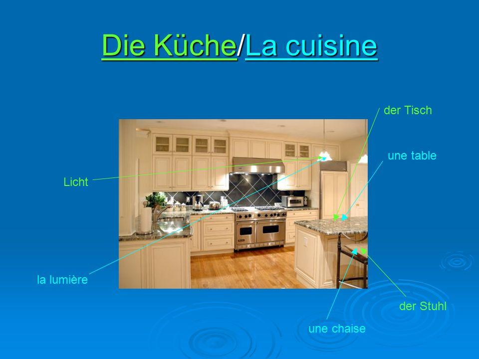 Die Küche/La cuisine der Tisch une table une chaise der Stuhl la lumière Licht