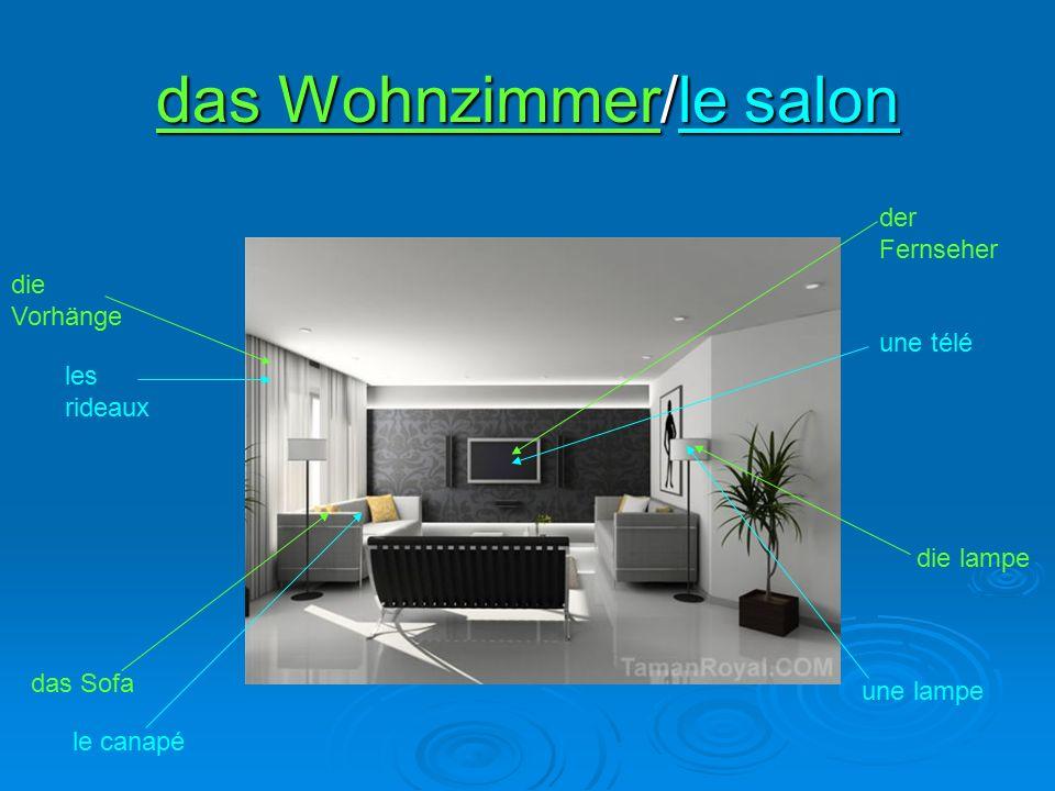 das Wohnzimmer/le salon der Fernseher une télé das Sofa le canapé une lampe die lampe les rideaux die Vorhänge