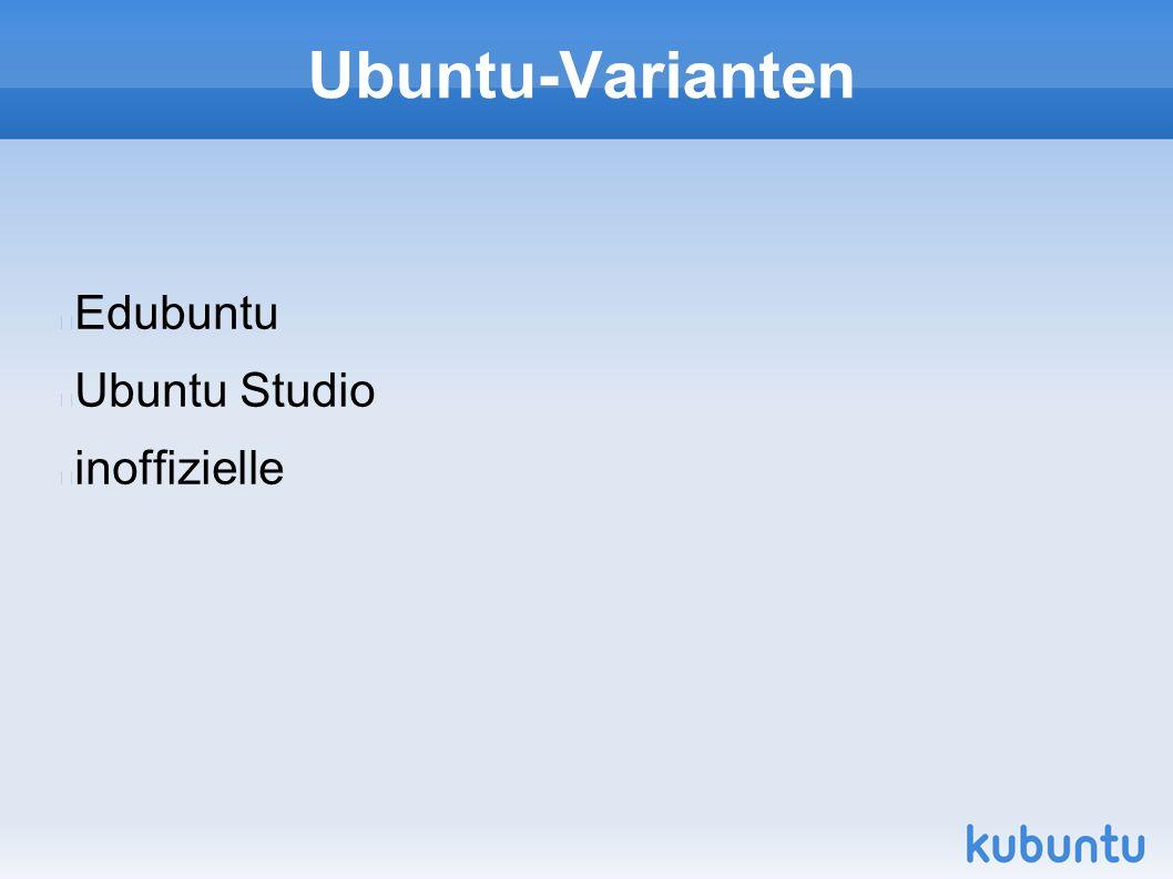 Ubuntu-Varianten Edubuntu Ubuntu Studio inoffizielle