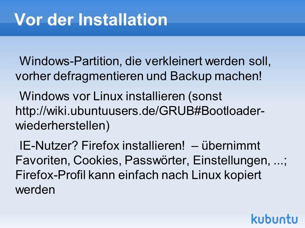 Vor der Installation Windows-Partition, die verkleinert werden soll, vorher defragmentieren und Backup machen! Windows vor Linux installieren (sonst h